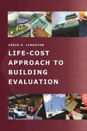 Life-Cost Approach to Building Evaluation - 1st Edition book cover