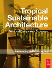 Tropical Sustainable Architecture - 1st Edition book cover