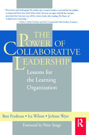 The Power of Collaborative Leadership: - 1st Edition book cover