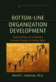 Bottom-Line Organization Development - 1st Edition book cover