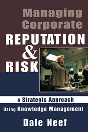 Managing Corporate Reputation and Risk - 1st Edition book cover