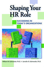 Shaping Your HR Role - 1st Edition book cover