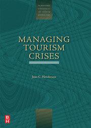 Managing Tourism Crises - 1st Edition book cover