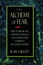 The Alchemy of Fear - 1st Edition book cover