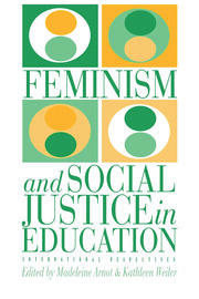 Feminism And Social Justice In Education - 1st Edition book cover