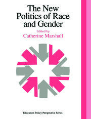 The New Politics Of Race And Gender - 1st Edition book cover