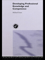 Developing Professional Knowledge And Competence - 1st Edition book cover