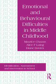 Emotional And Behavioural Difficulties In Middle Childhood - 1st Edition book cover