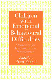Children With Emotional And Behavioural Difficulties - 1st Edition book cover