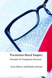 Practitioner-Based Enquiry - 1st Edition book cover