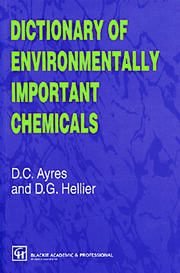 Dictionary of Environmentally Important Chemicals - 1st Edition book cover