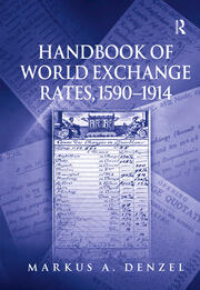 Handbook of World Exchange Rates, 1590–1914 - 1st Edition book cover