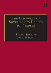 The Discourse of Sovereignty, Hobbes to Fielding: The State of Nature and the Nature of the State