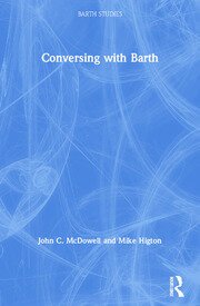 Conversing with Barth - 1st Edition book cover