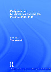 Religions and Missionaries around the Pacific, 1500–1900 - 1st Edition book cover