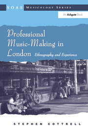 Professional Music-Making in London - 1st Edition book cover