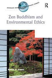 Zen Buddhism and Environmental Ethics - 1st Edition book cover