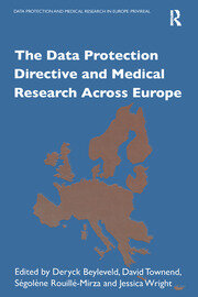 The Data Protection Directive and Medical Research Across Europe - 1st Edition book cover