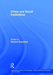 Crime and Social Institutions - 1st Edition book cover