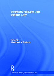 International Law and Islamic Law - 1st Edition book cover