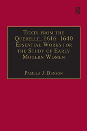 Texts from the Querelle, 1616–1640 - 1st Edition book cover