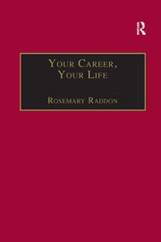 Your Career, Your Life - 1st Edition book cover