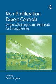 Non-Proliferation Export Controls - 1st Edition book cover