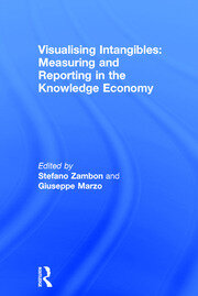 Visualising Intangibles: Measuring and Reporting in the Knowledge Economy - 1st Edition book cover
