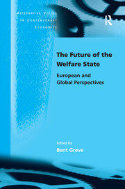 The Future of the Welfare State: European and Global Perspectives