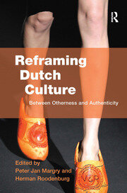 Reframing Dutch Culture - 1st Edition book cover