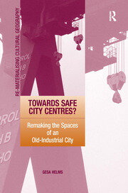 Towards Safe City Centres? - 1st Edition book cover