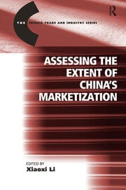 Assessing the Extent of China's Marketization - 1st Edition book cover