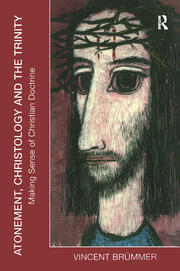 Atonement, Christology and the Trinity - 1st Edition book cover