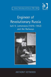 Engineer of Revolutionary Russia - 1st Edition book cover