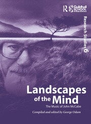 Landscapes of the Mind: The Music of John McCabe - 1st Edition book cover