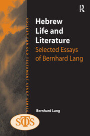 Hebrew Life and Literature: Selected Essays of Bernhard Lang