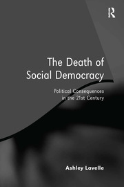 The Death of Social Democracy - 1st Edition book cover