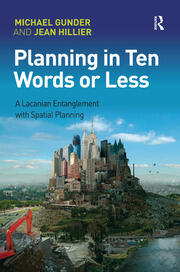 Planning in Ten Words or Less - 1st Edition book cover