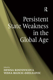 Persistent State Weakness in the Global Age - 1st Edition book cover
