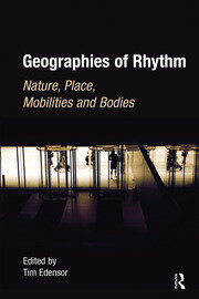 Geographies of Rhythm - 1st Edition book cover