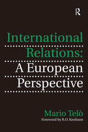 International Relations: A European Perspective - 1st Edition book cover