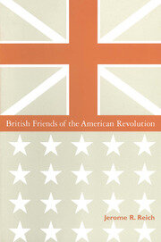British Friends of the American Revolution - 1st Edition book cover