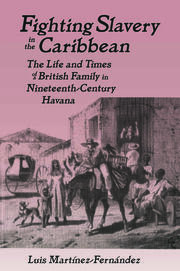 Fighting Slavery in the Caribbean - 1st Edition book cover