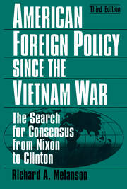 American Foreign Policy Since the Vietnam War - 3rd Edition book cover