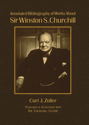 Annotated Bibliography of Works About Sir Winston S. Churchill - 1st Edition book cover