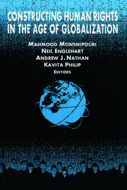 Constructing Human Rights in the Age of Globalization - 1st Edition book cover