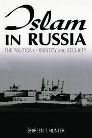 Islam in Russia: The Politics of Identity and Security - 1st Edition book cover