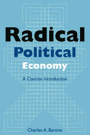 Radical Political Economy: A Concise Introduction - 1st Edition book cover