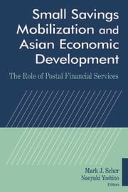 Small Savings Mobilization and Asian Economic Development - 1st Edition book cover