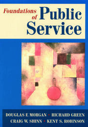 Foundations of Public Service - 1st Edition book cover
